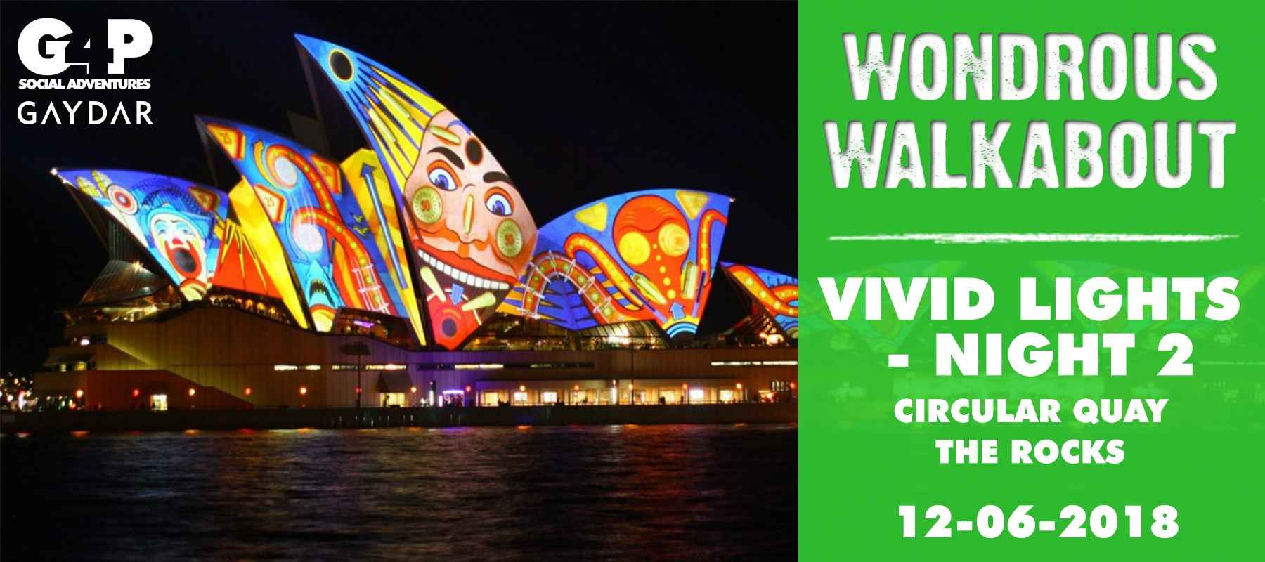 Wondrous Walkabout – Vivid Lights – Night 2